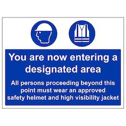 You Are Now Entering A Designated Area/High Viz