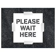 Please Wait Here Stencil