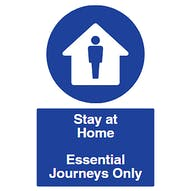 Stay at Home - Essential Journeys Only
