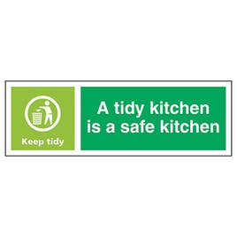 A Tidy Kitchen Is A Safe Kitchen, Keep Tidy - Landscape
