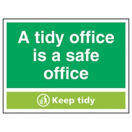 A Tidy Office Is A Safe Office, Keep Tidy