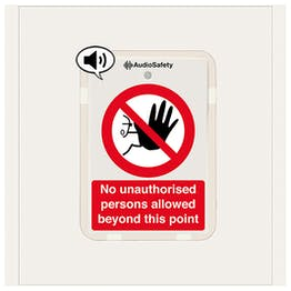 No Unauthorised Persons - Talking Safety Sign