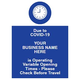 Variable Opening Times