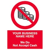 We Do Not Accept Cash