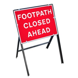 Footpath Closed Ahead Sign with Stanchion Frame