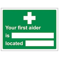 Your First Aider Is / Located