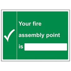 Your Fire Fire Assembly Point Is (with blank)